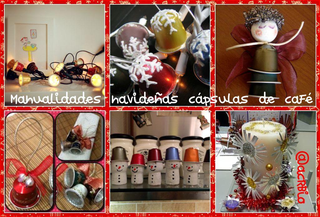 Manualidades navide as con c psulas de caf for Materiales para manualidades navidenas