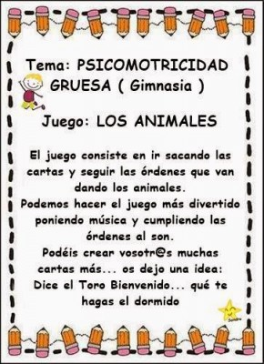 http://www.imageneseducativas.com/trabajamos-la-psicomotricidad-gruesa-juego-de-los-animales/