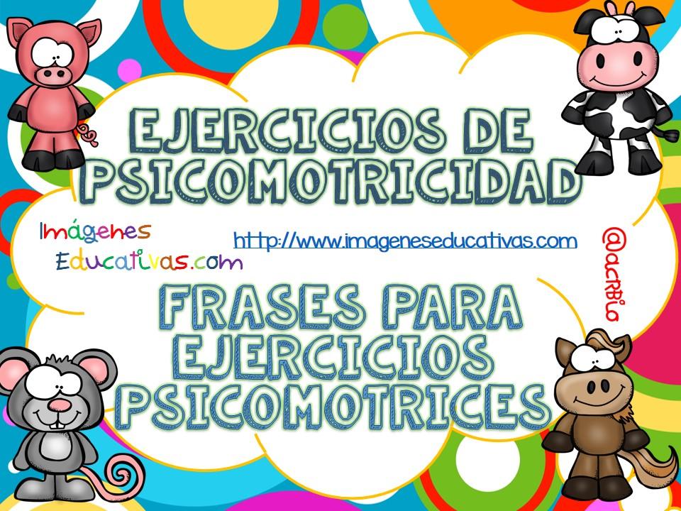 Ejercicios de psicomotricidad Frases para ejercicios ...